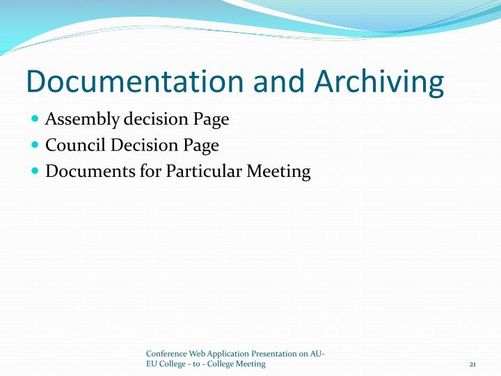 Documentation and Archiving