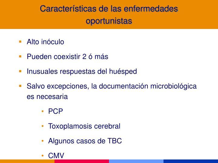 Características de las enfermedades oportunistas