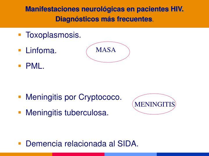 Manifestaciones neurológicas en pacientes HIV. Diagnósticos más frecuentes