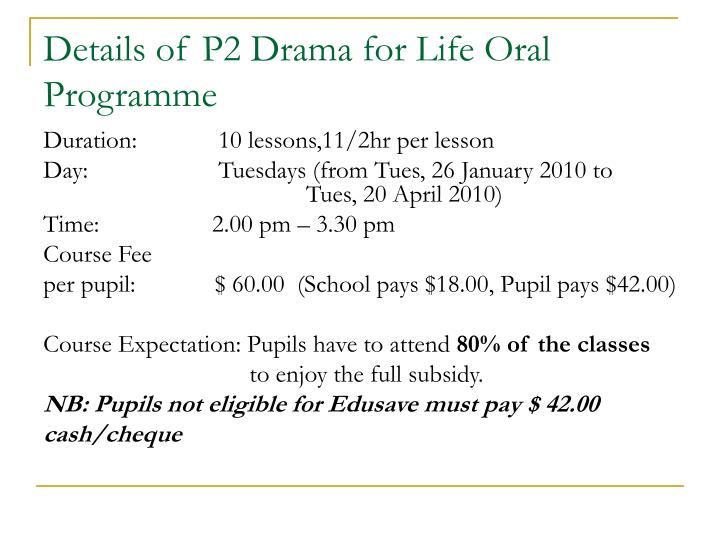 Details of P2 Drama for Life Oral Programme
