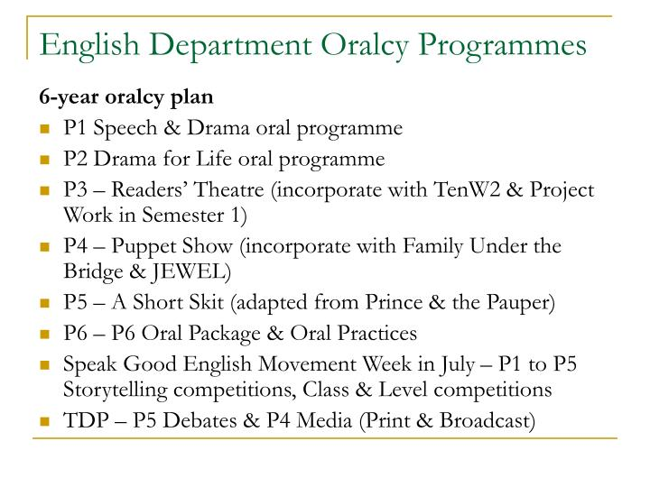 English department oralcy programmes