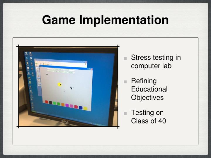 Game Implementation