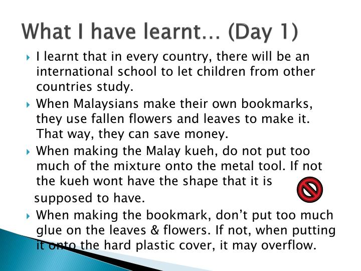 What I have learnt…