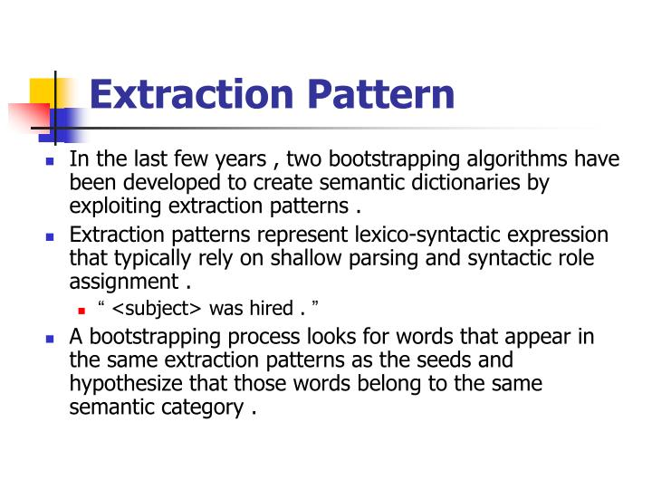 Extraction Pattern