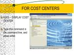 for cost centers