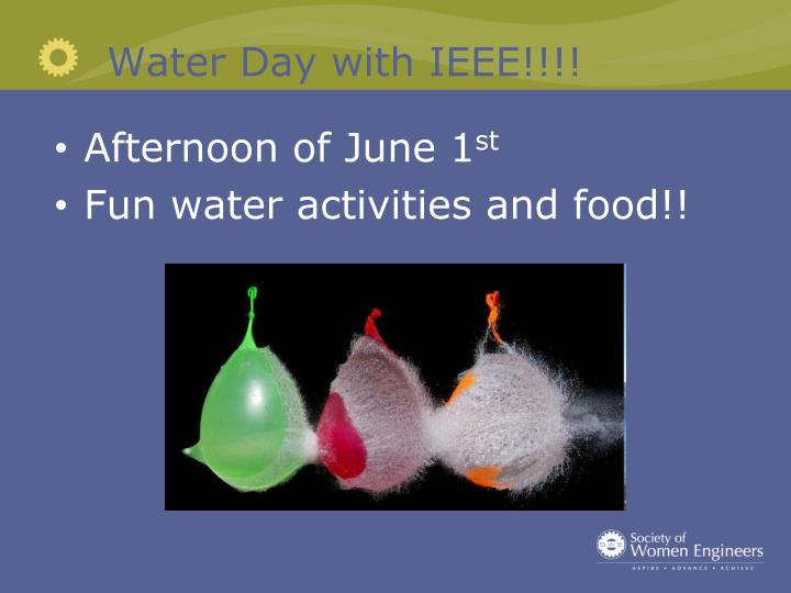 Water Day with IEEE!!!!