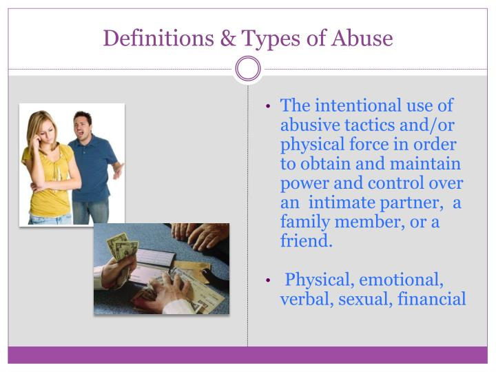 Definitions & Types of Abuse