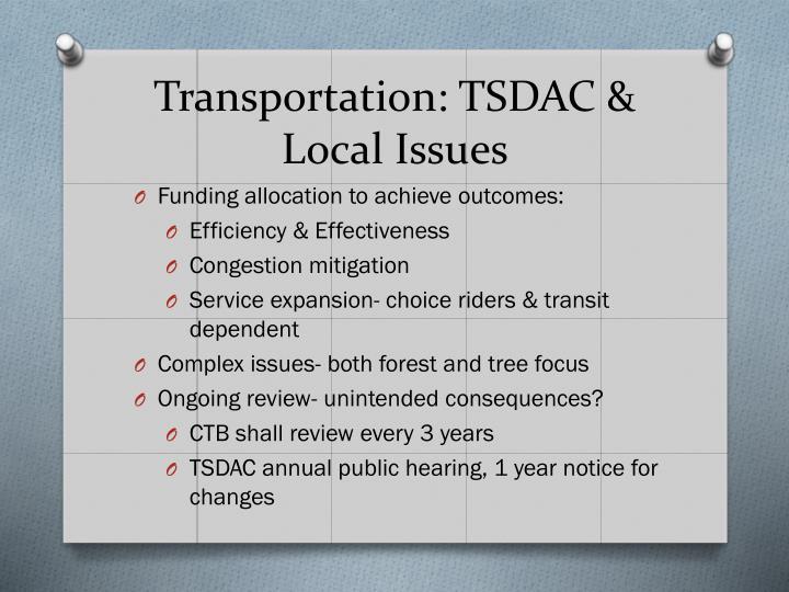 Transportation: TSDAC & Local Issues