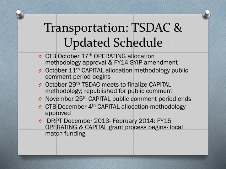 Transportation: TSDAC & Updated Schedule