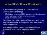 animal control laws coordination