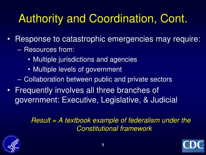 Authority and Coordination, Cont.