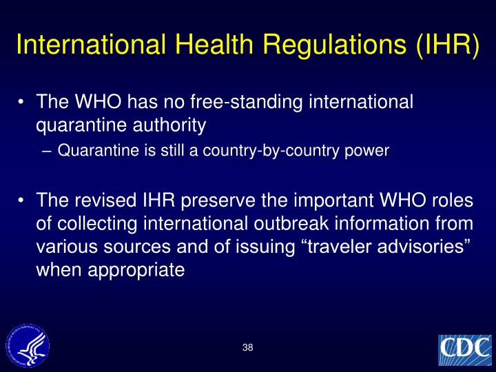 International Health Regulations (IHR)