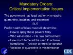 mandatory orders critical implementation issues