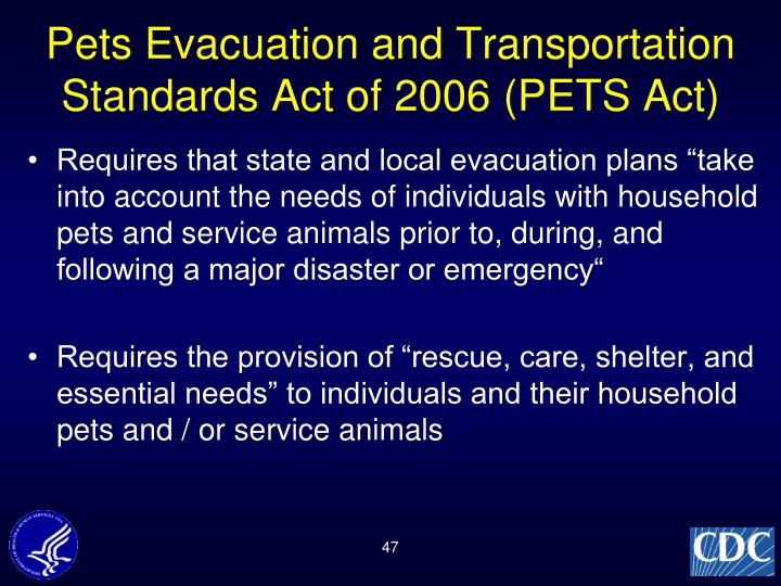 Pets Evacuation and Transportation Standards Act of 2006 (PETS Act)