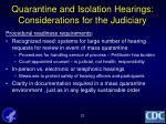 quarantine and isolation hearings considerations for the judiciary