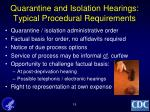 quarantine and isolation hearings typical procedural requirements