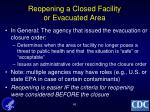 reopening a closed facility or evacuated area