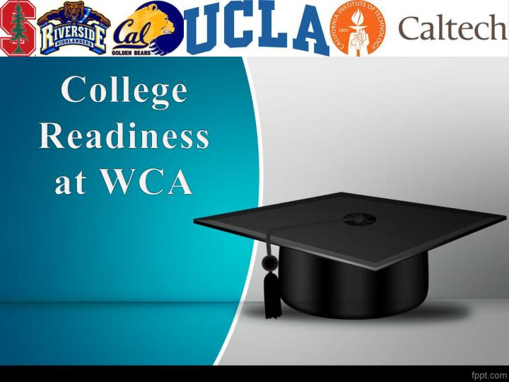 College readiness at wca