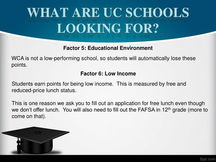 What are UC Schools Looking For?