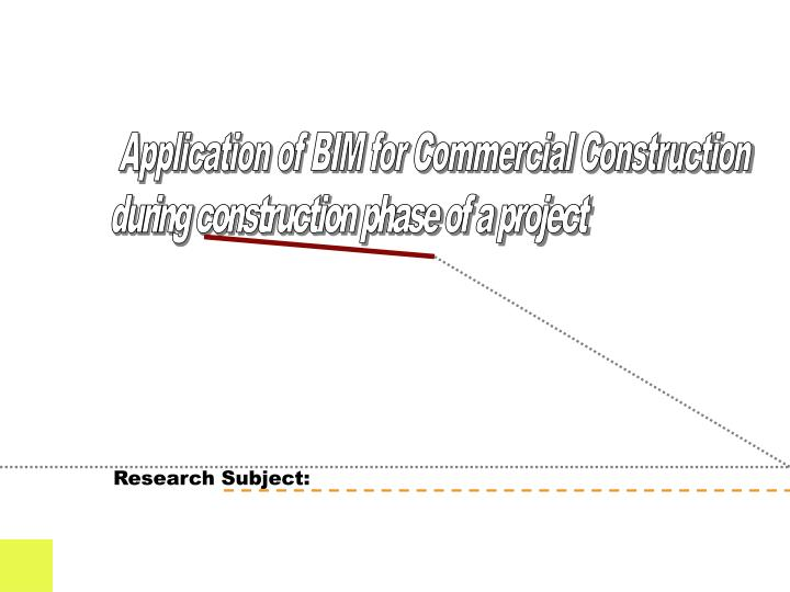 Application of BIM for Commercial Construction