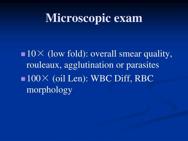 Microscopic exam