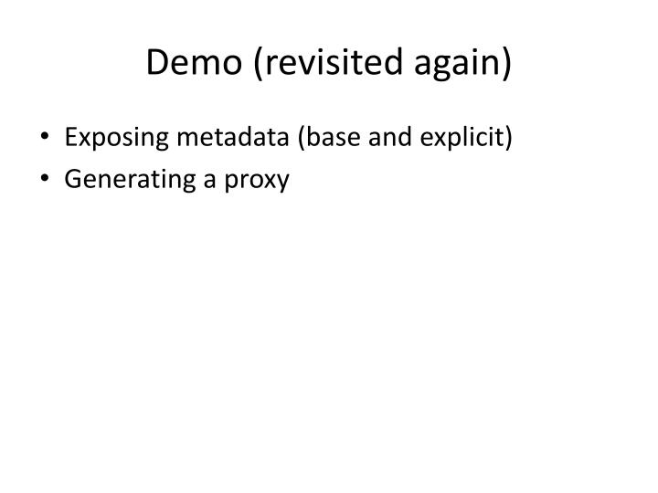 Demo (revisited again)