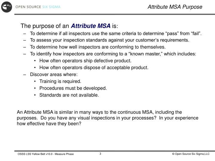Attribute MSA Purpose