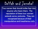 delilah and jezebel1