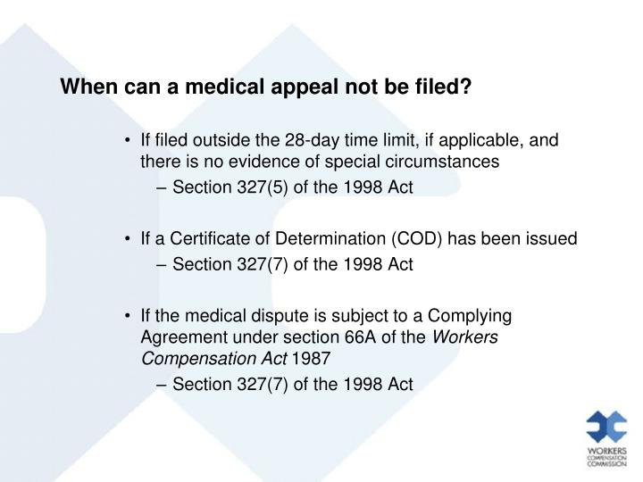 When can a medical appeal not be filed?