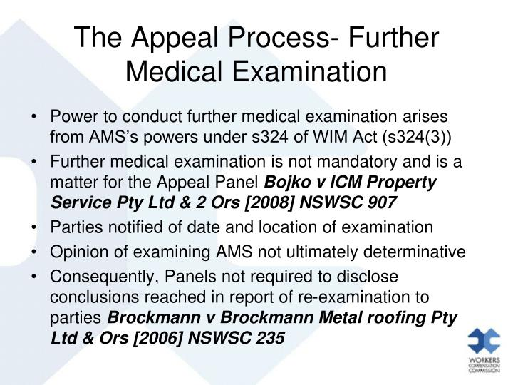 The Appeal Process- Further Medical Examination