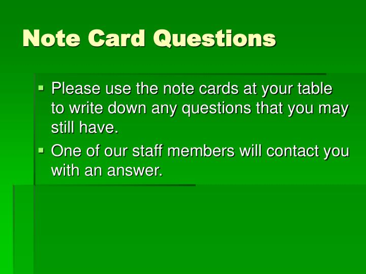 Note Card Questions