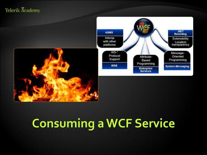 Consuming a WCF Service