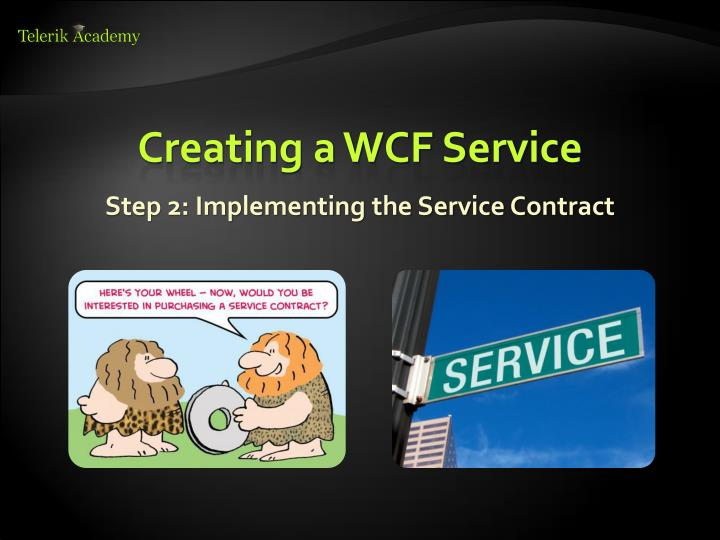 Creating a WCF Service