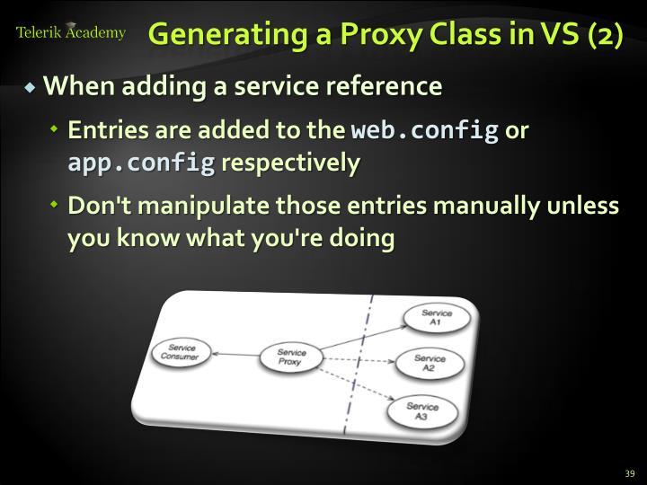 Generating a Proxy Class in VS (2)