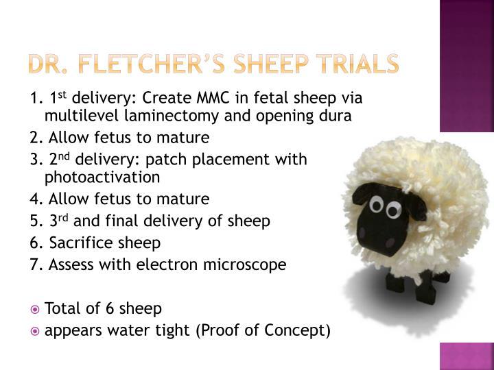 Dr. Fletcher's Sheep trials