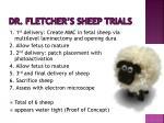 dr fletcher s sheep trials