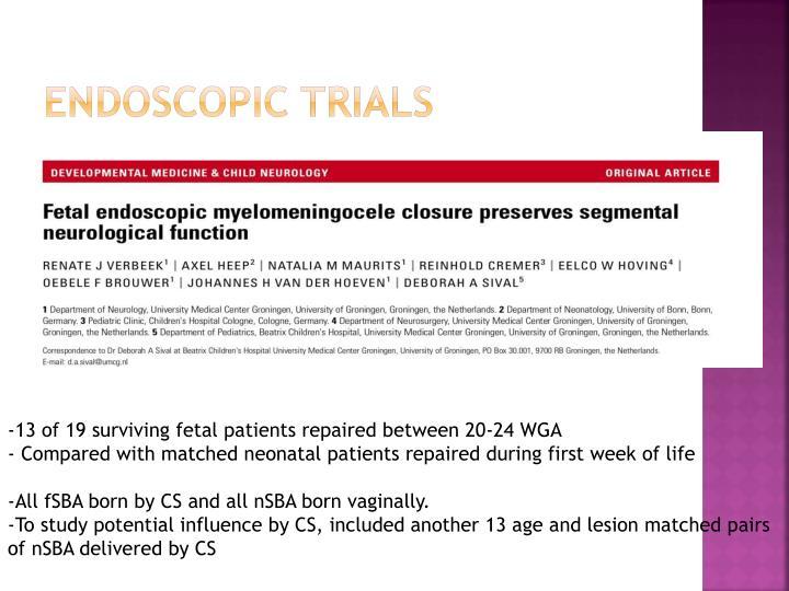 Endoscopic trials