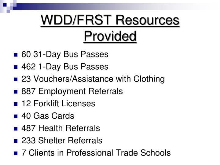 WDD/FRST Resources Provided