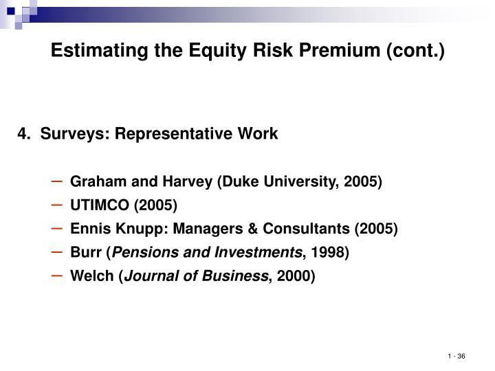 Estimating the Equity Risk Premium (cont.)