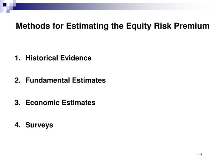 Methods for Estimating the Equity Risk Premium