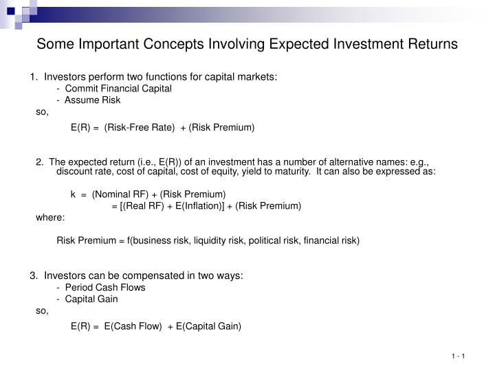 Some Important Concepts Involving Expected Investment Returns