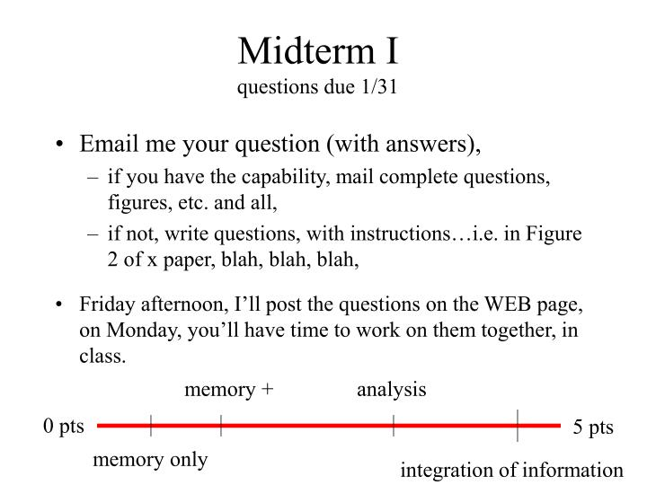 Midterm i questions due 1 31