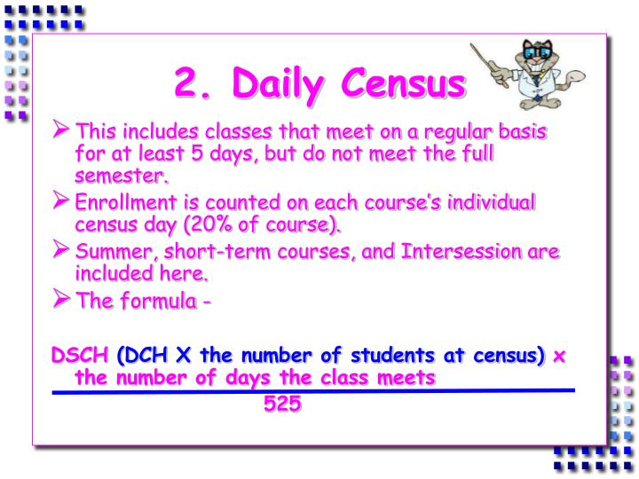 2. Daily Census