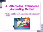 4 alternative attendance accounting method