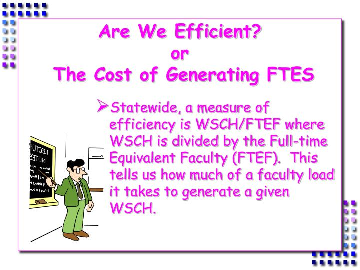 Are We Efficient?