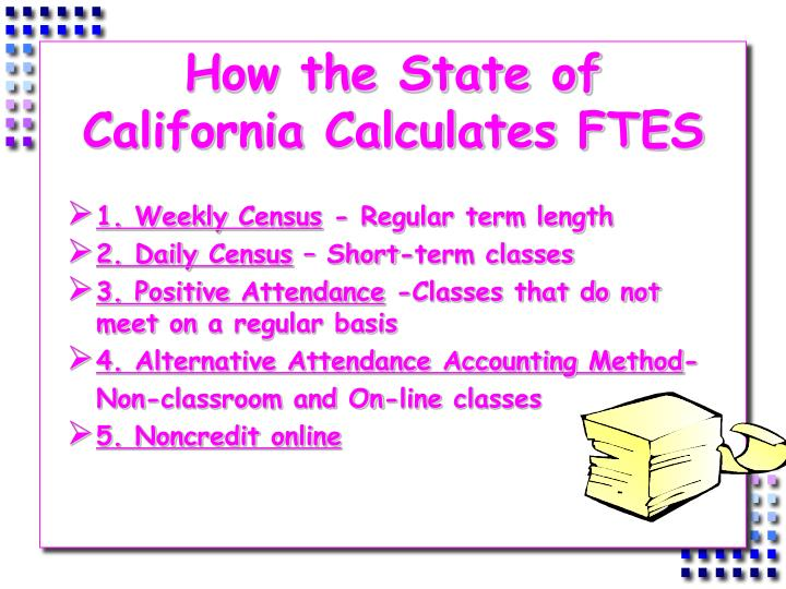 How the State of California Calculates FTES