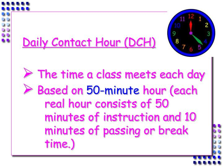 Daily Contact Hour (DCH)