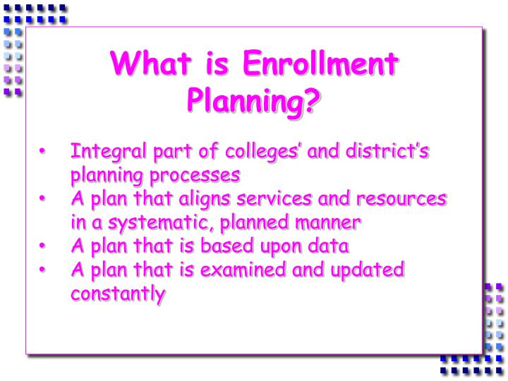 What is Enrollment Planning?