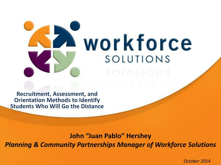 John juan pablo hershey planning community partnerships manager of workforce solutions