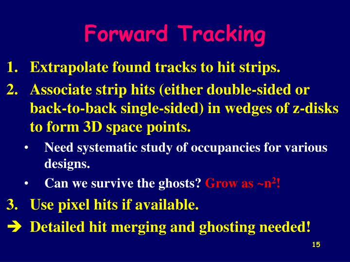 Forward Tracking